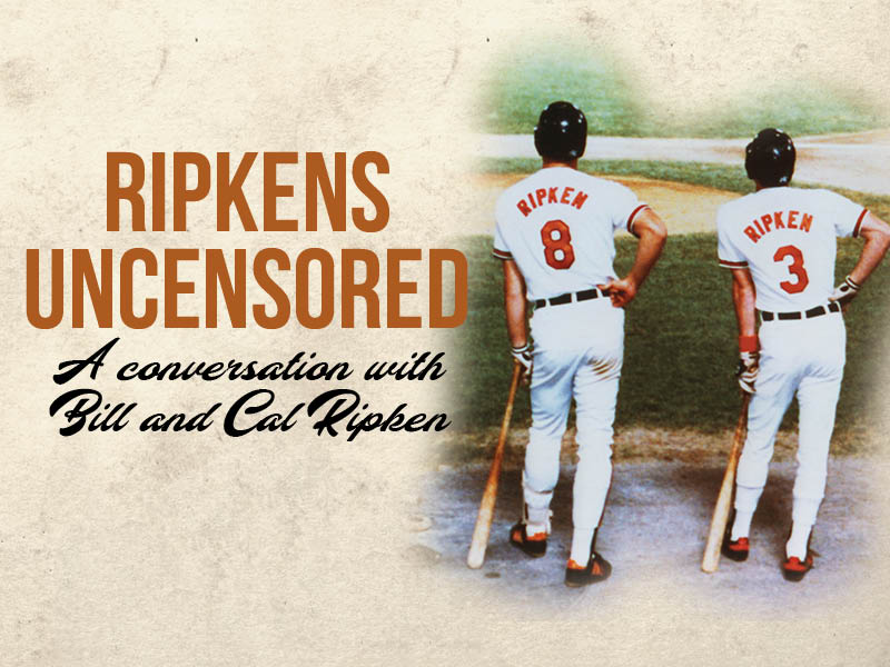 2018 Ripkens Uncensored A Conversation With Bill And Cal