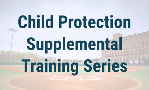 Child Protection Supplemental Training Series Header