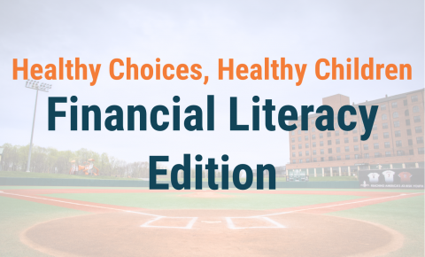 Healthy Choices, Healthy Children Financial Literacy Edition