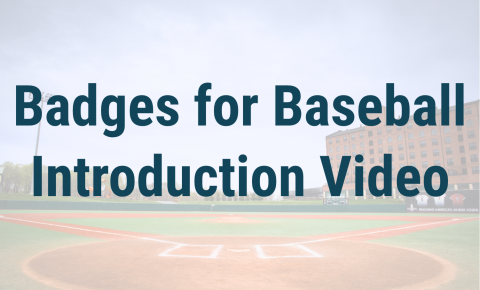 Badges for Baseball Introduction Video Header