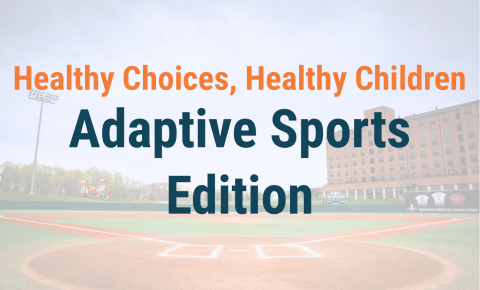 Healthy Choices, Healthy Children - Adaptive Sports Edition Header