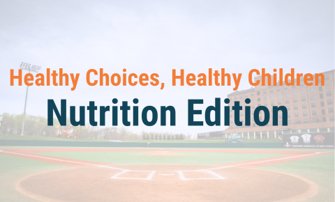 Healthy Choices, Healthy Children - Nutrition Edition Header